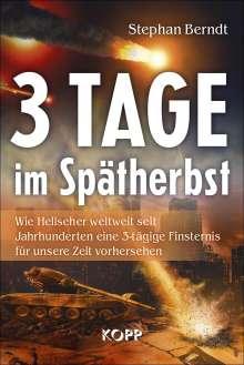 Stephan Berndt: 3 Tage im Spätherbst, Buch