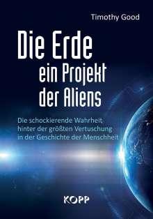 Timothy Good: Die Erde - ein Projekt der Aliens?, Buch