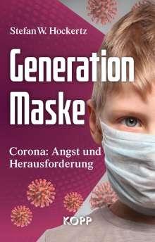 Stefan W. Hockertz: Generation Maske, Buch