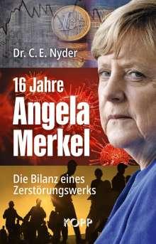 C. E. Nyder: 16 Jahre Angela Merkel, Buch