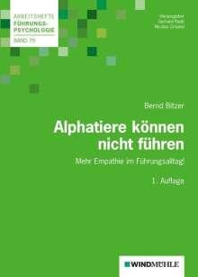 Bernd Bitzer: Alphatiere können nicht führen, Buch
