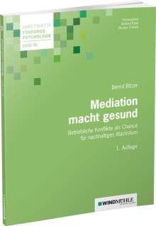 Bernd Bitzer: Mediation macht gesund, Buch