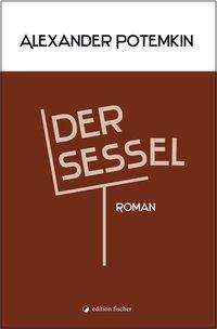 Alexander Potemkin: Der Sessel, Buch