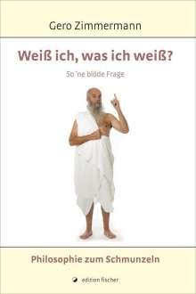 Gero Zimmermann: Weiß ich, was ich weiß?, Buch