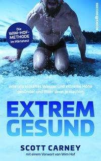 Scott Carney: Extrem gesund, Buch