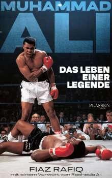 Fiaz Rafiq: Muhammad Ali - Das Leben einer Legende, Buch