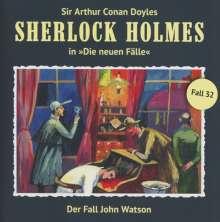 Sherlock Holmes - Die neuen Fälle 32. Der Fall John Watson, CD