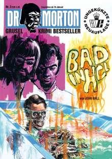 John Ball: Bad in HCL, Buch