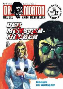 John Ball: Dr. Morton: Der Monster-Macher, Buch