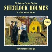 Sherlock Holmes - Die neuen Fälle 45. Der sterbende Engel, CD