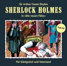 Sherlock Holmes - Die neuen Fälle 46. Für Königreich und Vaterland, CD
