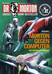 John Ball: Dr. Morton 44: Morton gegen Computer, Buch