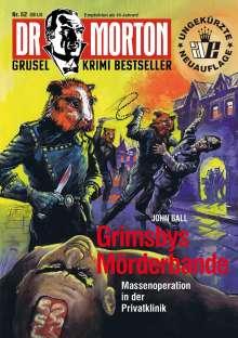 John Ball: Dr. Morton 52: Grimsbys Mörderbande, Buch