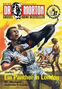 John Ball: Dr. Morton 57: Ein Panther in London, Buch