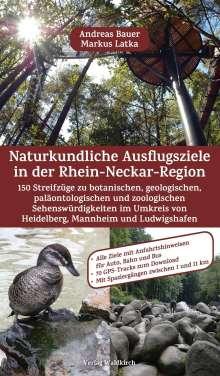 Markus Latka: Naturkundliche Ausflugsziele in der Rhein-Neckar-Region, Buch
