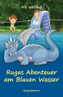 Iris Welling: Rugas Abenteuer am Blauen Wasser, Buch