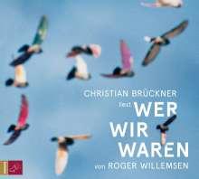 Roger Willemsen (1955-2016): Wer wir waren, CD