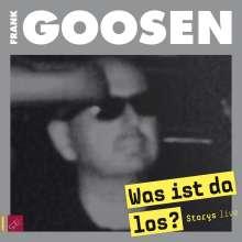 Frank Goosen: Was ist da los?, CD