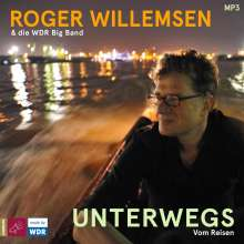 Unterwegs. Vom Reisen (1 x MP3-CD), MP3-CD