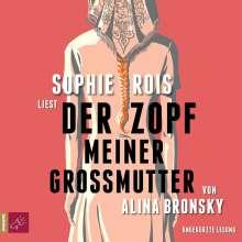 Alina Bronsky: Der Zopf meiner Großmutter, 4 CDs