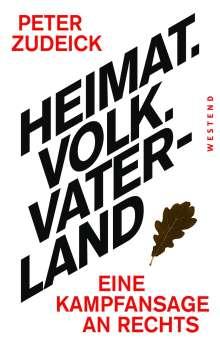 Peter Zudeick: Heimat. Volk. Vaterland, Buch