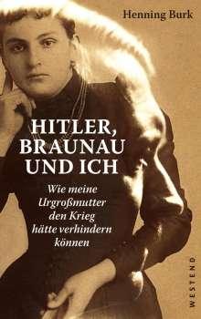 Henning Burk: Hitler, Braunau und ich, Buch