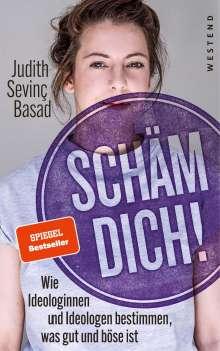 Judith Sevinç Basad: Schäm dich!, Buch