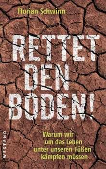 Florian Schwinn: Rettet den Boden!, Buch