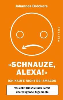 Johannes Bröckers: Schnauze, Alexa!, Buch