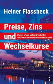 Heiner Flassbeck: Preise, Zins und Wechselkurse, Buch