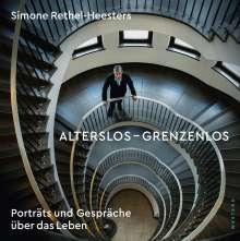 Simone Rethel-Heesters: Alterslos - Grenzenlos, Buch