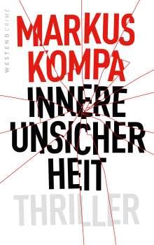 Markus Kompa: Innere Unsicherheit, Buch