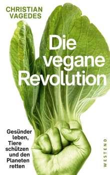Christian Vagedes: Die vegane Revolution, Buch