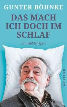 Gunter Böhnke: Das mach ich doch im Schlaf, Buch