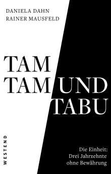 Daniela Dahn: Tamtam und Tabu, Buch