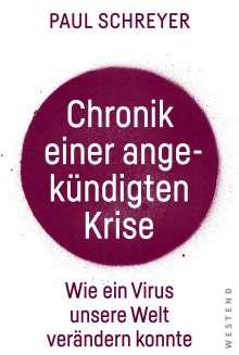 Paul Schreyer: Chronik einer angekündigten Krise, Buch