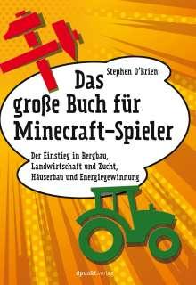 Stephen O'Brien: Das große Buch für Minecraft-Spieler, Buch
