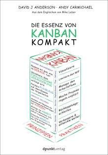 David J. Anderson: Die Essenz von Kanban - kompakt, Buch