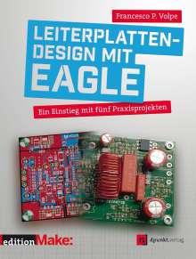 Francesco Volpe: Leiterplattendesign mit EAGLE, Buch