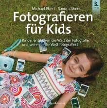 Michael Ebert: Fotografieren für Kids, Buch