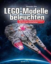 Alexander Ehle: LEGO®-Modelle beleuchten, Buch