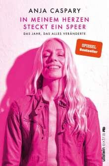 Anja Caspary: In meinem Herzen steckt ein Speer, Buch