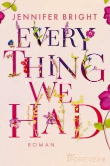 Jennifer Bright: Everything We Had, Buch