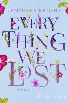 Jennifer Bright: Everything We Lost, Buch