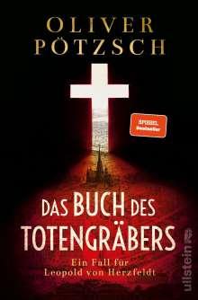 Oliver Pötzsch: Das Buch des Totengräbers, Buch