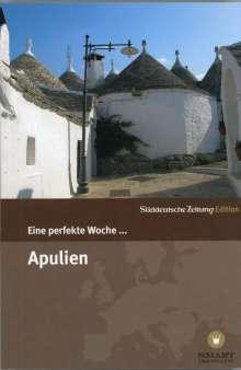 Eine perfekte Woche ... in Apulien, Buch