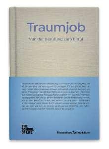Alain de Botton: Traumjob - Von der Berufung zum Beruf., Buch