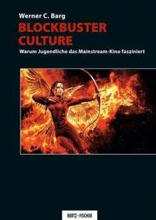 Werner C. Barg: Blockbuster Culture, Buch
