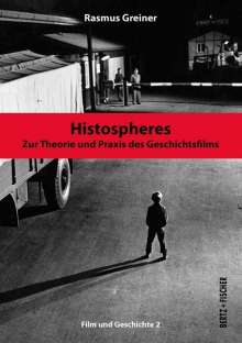 Rasmus Greiner: Histospheres, Buch