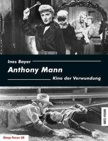 Ines Bayer: Anthony Mann, Buch